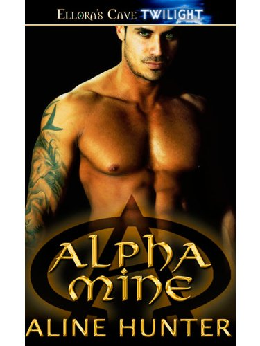 Aline Hunter - Alpha Mine: 1 (Alpha and Omega)