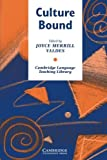 img - for Culture Bound: Bridging the Cultural Gap in Language Teaching (Cambridge Language Teaching Library) by Valdes, Joyce Merrill(August 29, 1986) Paperback book / textbook / text book