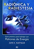img - for Radionica Y Radiestesia/ Radionics and Radiesthesia: Guia Practica Para Trabajar Con Patrones De Energia / a Guide to Working With Energy Patterns (Nueva Era / New Age) (Spanish Edition) book / textbook / text book