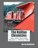 The Railfan Chronicles, Ann Arbor Railroad, Volume 1, 1975 to 1981