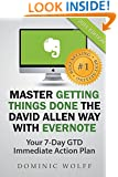 Master Getting Things Done the David Allen Way with Evernote