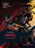 img - for Orfeu O Encantador - Orphee Lenchanteur (Em Portugues do Brasil) book / textbook / text book