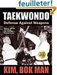 Taekwondo: Defense Against Weapons: W...