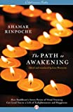 The Path to Awakening: How Buddhism's Seven Points of Mind Training Can Lead You to a Life of Enlightenment and Happiness (English Edition)