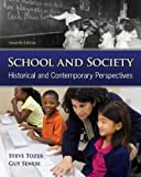 img - for School and Society: Historical and Contemporary Perspectives book / textbook / text book