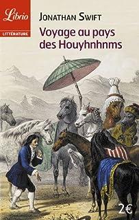 Voyage au pays des Houyhnhnms : le dernier voyage de Gulliver