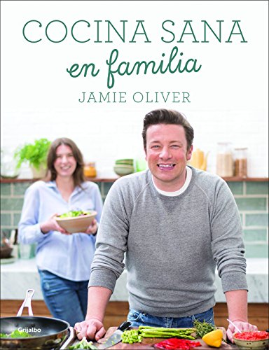 Book Cover: Cocina sana en familia / Super Food Family Classics