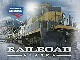 Railroad Alaska Season 1 [HD]