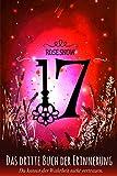 '17 - Das dritte Buch der Erinnerung' von 'Rose Snow'