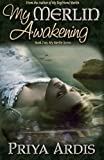 My Merlin Awakening: Book 2, My Merlin Series (Volume 2)
