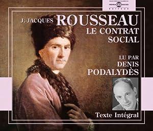 Denis Podalydes - Le Contrat Social: Jean-Jacques Rousseau - Amazon