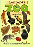 img - for Zoo Around Us (David Taylor's zoo around us) book / textbook / text book
