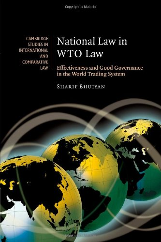 Droit national au droit de l'OMC: efficacité and Good Governance in the World Trading System (Cambridge Studies in International and Comparative Law)