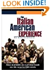 The Italian American Experience: An Encyclopedia (Garland Reference Library of the Humanities)