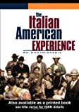 img - for The Italian American Experience: An Encyclopedia (Garland Reference Library of the Humanities) book / textbook / text book
