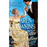 How to Entice an Enchantress (The Duchess Diaries Book 3) ~ Karen Hawkins