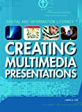 Creating Multimedia Presentations (Digital and Information Literacy)
