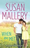 When We Met (Mills & Boon M&B) (A Fool's Gold Novel - Book 13) (English Edition)