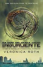Insurgente (Trilogia Divergente Livro 2)
