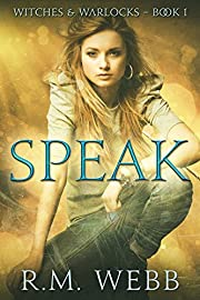 Speak (Witches & Warlocks Book 1)