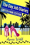 img - for Griffith Park Edition (The Day Job Diaries) book / textbook / text book