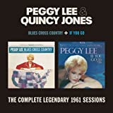 Blues Cross Country & If You Go [2 LPs on 1 CD] Peggy Lee & Quincy Jones