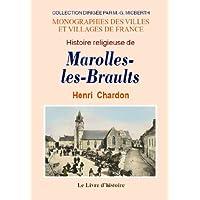 Marolles les Braults. Histoire Religieuse de