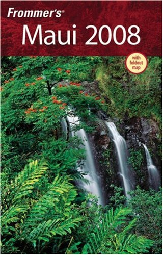 Frommer'S Maui 2008 (Frommer'S Complete Guides)