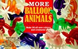 img - for More Balloon Animals by Hsu-Flanders, Aaron (1990) Paperback book / textbook / text book