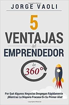 5 Ventajas Del Emprendedor De 360