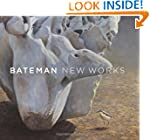 Bateman: New Works