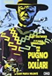 Per Un Pugno Di Dollari (Versione Res...
