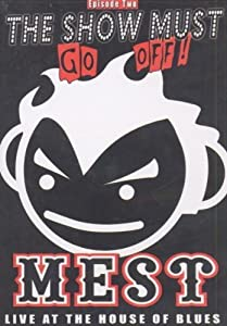 Mest: The Show Must Go Off #2 [Import USA Zone 1]