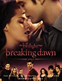 img - for The Twilight Saga Breaking Dawn Part 1: The Official Illustrated Movie Companion book / textbook / text book