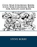 Civil War Coloring Book: Civil War Coloring Book for Adults and Kids