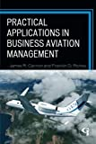 img - for Practical Applications in Business Aviation Management book / textbook / text book