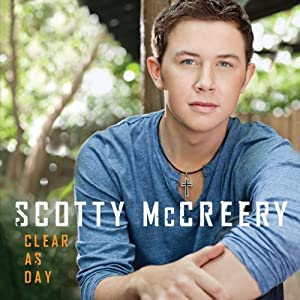 Scotty McCreery – Clear as Day