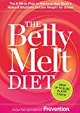 The Belly Melt Diet:The 6-Week Plan to Harness Your Body's Natural Rhythms to Lose Weight for Good!