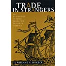 Trade in Strangers: The Beginnings of Mass Migration to North America
