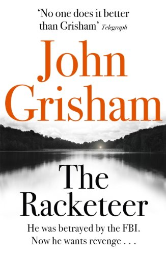 John Grisham - The Racketeer (English Edition)