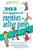 303 Kid-Approved Exercises and Active Games (SmartFun Activity Books)