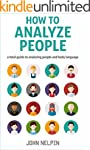 How to Analyze People: A Total Guide...