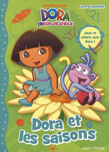 Dora l'exploratrice : Dora et les saisons  Collectif, PAPETERIE COLORIAGE