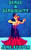 Sense and Sensibility: By Jane Austen (Illustrated + Unabridged + Active Contents) (English Edition)