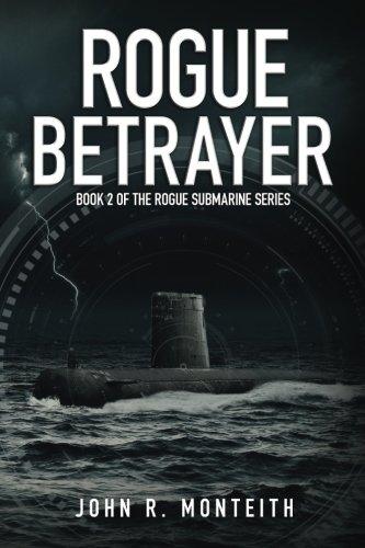 Rogue Betrayer (Rogue Submarine) (Volume 2)