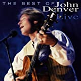 John Denver The Best Of John Denver Live