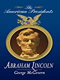Abraham Lincoln (Thorndike Biography) (1410415082) by McGovern, George