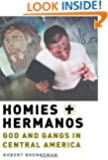Homies and Hermanos: God and Gangs in Central America