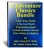 img - for 5 Adventure Classics - War of The Worlds,The Lost World,Mysterious Island,Island of Doctor Moreau,5 Weeks In a Balloon by Various Authors book / textbook / text book