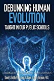 img - for Debunking Human Evolution Taught in Our Public Schools book / textbook / text book